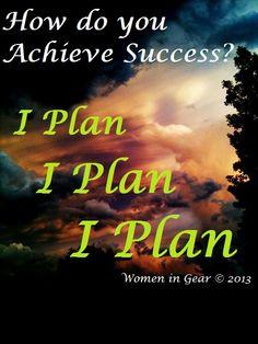 How do you achieve success? 12 steps to a successful Business & Marketing Plan womeningear.blogspot.com