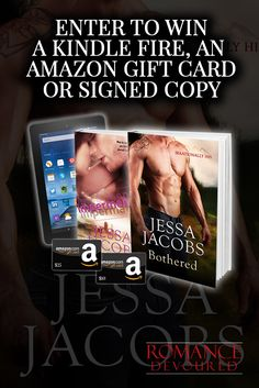 Enter here: http://www.romancedevoured.com/giveaways/win-a-kindle-fire-author-jessa-jacobs/?lucky=220152 to Win a Kindle Fire, a $10 or $25 Amazon Gift Card or a Signed Copy from Author Jessa Jacobs