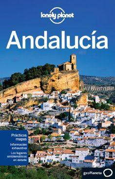 Andalucía 1 (Guías de Región Lonely Planet) -  #MedinadeMarrakech