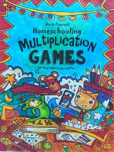 DIY Homeschooling – Multiplication Games, 180 Days of Art, Logic and Fun – LV Creative Concepts  #funschooling #funschool #fun school #homeschooling #homeschool #home school #delightdirectedlearning #dyslexiagames #dyslexia #adhd #austism #aspergers #thethinkingtree #affiliate #math #mathfacts