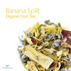 We're in love with Banana Split, Organic Fruit Tea. With just a  hint of cinnamon, this blend is absolutely delectable, just like the ice cream treat.