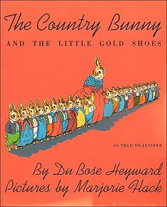The Country Bunny and the Little Gold Shoes on www.amightygirl.com [My fave children's book ever, an absolute gem for girls!]