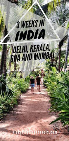 3 Weeks in India Itinerary: Delhi, Kerala, Goa and Mumbai Here's my itinerary for 3 weeks in India. I travelled to Delhi, Kerala, Goa and Mumbai and had a brilliant time! Goa India, Delhi India, India Trip, South India, New Travel, Asia Travel, Jodhpur, Travel Guides, Travel Tips