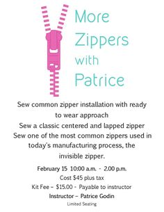 """Have you registered yet? 2 weeks until our """"Zippers with Patrice"""" class. Call now at 604 to reserve your spot! February 15, Zippers, Sewing, Join, Dressmaking, Couture, Zipper, Stitching, Sew"""