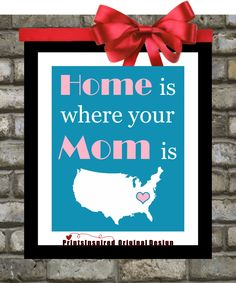 Mothers Day Gift: Home is where your Mom is Print, Mother From Daughter To Mom Mum Mommy Personalized Quote Art For Mom Wall Art Home Decor. $18.99, via Etsy.