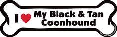 I Love My Black and Tan Coonhound Dog Bone Magnet