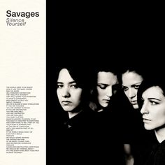 """Silence Yourself is the debut studio album by the English post-punk band Savages, released on 6 May It was nominated for the 2013 Mercury Prize.Track listingAll songs written and composed by Savages. Up"""" Am Here"""" Full"""" for a Sign"""" Natur Patti Smith, Joy Division, Lps, Lp Vinyl, Vinyl Records, Zine, Savage 2, Alternative Rock, Sufjan Stevens"""