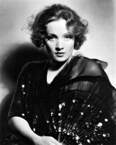 -Marlene Dietrich..