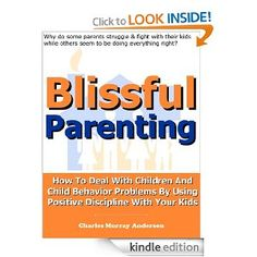 Blissful Parenting – How To Deal With Children & Child Behavior Problems Using Positive Discipline With Your Kids Child Behavior Problems, Kids Behavior, Emotional Child, Behavioral Issues, Positive Discipline, Adhd Kids, Kids And Parenting, Bliss, Positivity