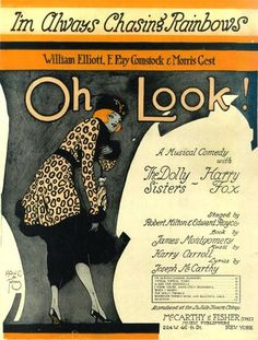 """I have two copies of this sheet music """"I'm Always Chasing Rainbows""""  This musical comedy starred The Dolly Sisters"""