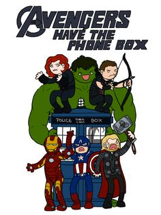 Avengers have the Phone Box. IT'S NOT A PHONE BOX! You can say TARDIS, Police Box or if you're trying to stay true to the episode you are trying to rip off just say box!
