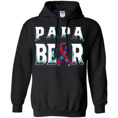 Autism Awareness T-shirts Papa Bear Shirts Hoodies Sweatshirts Autism Awareness T-shirts Papa Bear Shirts Hoodies Sweatshirts Perfect Quality for Amazing Prices