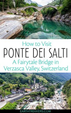 How to visit Ponte dei Salti, Lavertezzo, Verzasca Valley, Switzerland from Lugano, Como, Locarno or Zurich. #switzerland #pontedeisalti #ticino