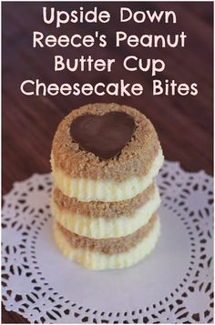 Easy NO-BAKE Upside Down Reece's Peanut Butter Cup Cheesecake Bites
