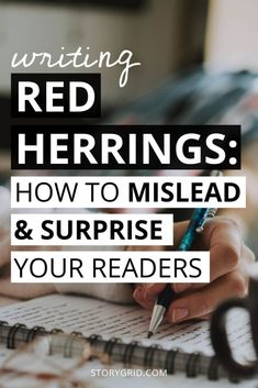 """What are red herrings? Learn how to pull off a great plot twist by planting """"true"""" clues and """"false"""" clues throughout your story. In this post, I'll giving you some writing tips for how to mislead and surprise readers. Creative Writing Tips, Book Writing Tips, Writing Resources, Writing Help, Writing Skills, Writing Prompts, Quotes About Writing, Creative Writing Inspiration, Writing Websites"""