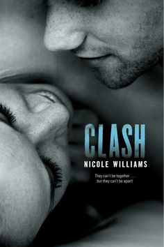 Clash by Nicole Williams - Book 2