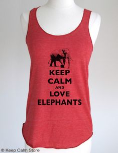 Keep Calm and Love Elephants Soft Eco-Heather Racerback Tank by Alternative Apparel on Etsy, $20.99