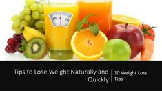 10 Weight Loss Tips - Tips to Lose Weight Naturally and Quickly