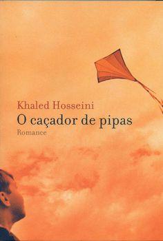 O caçador de pipas - Khaled Hosseini.Muito bom!
