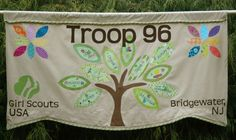 Troop Banner (for parades, etc.) LOVE this! And The ones with names could be made to change out so the banner can be used for years.