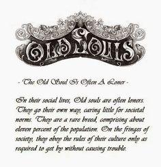 Old Souls: what a perfect description!