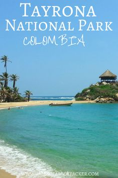 Tayrona National Park in Colombia is a beautiful national park on Colombia's Caribbean coast, close to Santa Marta.  Here you'll find a comprehensive guide to where to camp, what to take, and where to swim in Parque Nacional Tayrona. #colombia #southamerica #nationalpark #beach #travel