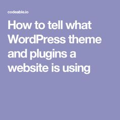 Learn what themes and plugins any WordPress website runs. See also how WP Theme Detector, WhatWPThemeIsThat and other tools' results stack up one another. Wordpress Plugins, Wordpress Theme, Business Website, Business Tips, Learning Web, Direct Sales Tips, Productivity Apps, Busy At Work, Evernote