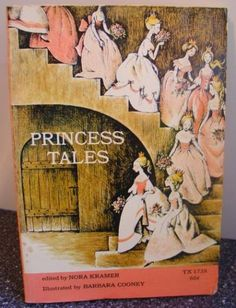 Princess Tales, edited by Nora Kramer, Illustrated By Barbara Cooney, 1971