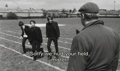 Sorry we hurt your field, mister!