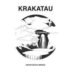 Krakatau – Water Near a Bridge – Rdio