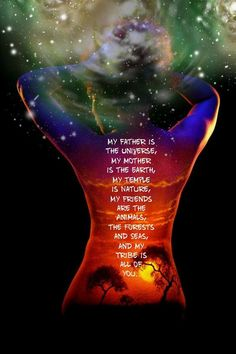 My father is the Universe, My mother is the Earth, My temple is Nature, My frien… - YOGA IDEAS Under Your Spell, Divine Feminine, Feminine Energy, Inspirational Quotes, Motivational, Positivity, Thoughts, Words, Spiritual Quotes Universe