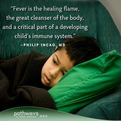 A New Attitude Towards Fevers: An Interview with Philip Incao, MD in Pathways to Family Wellness