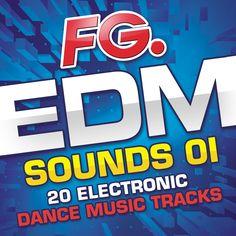 FG EDM Sounds 01 - 20 Electronic Dance Music Tracks - https://itunes.apple.com/fr/album/fg-edm-sounds-01-20-electronic/id896134348 - #FG #EDM #Sounds #Tracks #Electronic #Electro #Dancefloor #Dance