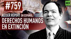 Keiser Report en español: Derechos humanos en extinción (E759)