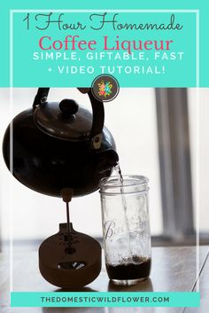 1 Hour Coffee Liqueur | This recipe and video tutorial makes a copycat Kahlua that is to die for- so good! And it is perfect for gifting and the best part is that it is done in an hour!