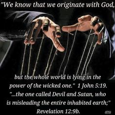 """Jesus identified Satan as the criminal mastermind behind the corrupt world we live in. He called him """"the ruler of this world."""" (John 12:31; 16:11) It is vital that we accept the reality of Satan's existence and allow God to 'make us firm' and 'make us strong.' In that way we can take a """"stand against [Satan]"""" and put ourselves on God's side. —1 Peter 5:9, 10. [JW.ORG]"""