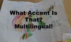 What Accent is that? via europeanmama.com