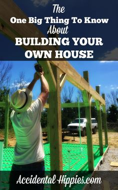 The One Big Thing to Know About Building Your Own House