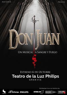 Don Juan un musical a sangre y fuego, adaptación musical de la obra de José…