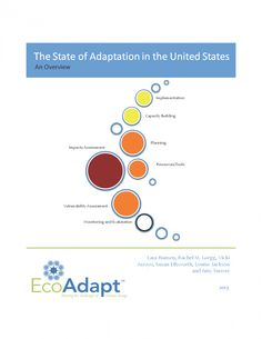 The State of Adaptation in the United States surveys activities underway to help communities prepare for climate change and identifies needs, challenges, and potential actions that communities can now pursue.