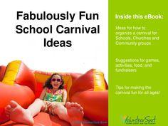 School Carnival Games & Ideas - Fabulously Fun by VolunteerSpot, via Slideshare ~ ebook