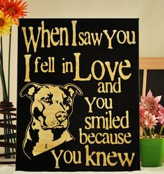 Saw you I fell In Love -Pit Bull -Unique Canvas Art, wall decor, wall art, Custom Dog  Breed, Pet  Art ...i LOVE this!!!