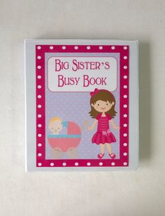 Big Sister Busy Book, quiet book, dry erase Velcro activity book, toddler, preschool, big sister gift, personalized, custom made for any age by LittleLennons on Etsy https://www.etsy.com/listing/231260750/big-sister-busy-book-quiet-book-dry
