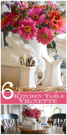 Creating a fabulous kitchen table vignette in 6 simple steps!