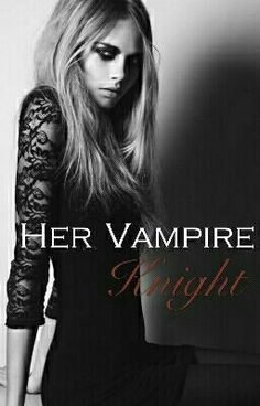 Her Vampire Knight Wattpad Vampire, Wattpad Books, Vampire Knight, Movies, Movie Posters, Films, Film Poster, Cinema, Movie
