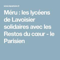 Méru : les lycéens de Lavoisier solidaires avec les Restos du cœur - le Parisien
