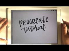 PROCREATE TUTORIAL WITH APPLE PENCIL & IPAD PRO FOR HANDLETTERING - PT. 1 (BASIC INTRO AND OVERVIEW) - YouTube