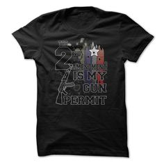2nd Amendment Is My ⊰ Gun Permit Great ShirtGreat Gift For Any Gun Fan!Shirt, Gift, sale, awesome, great, fan, funny, 2nd Amendment, gun, gun rights, guns, lover,