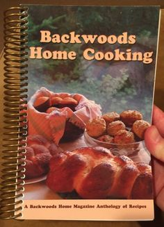 Backwoods Home Cooking Magazine Anthology Of Recipes Venison Jams Soups Cookbook