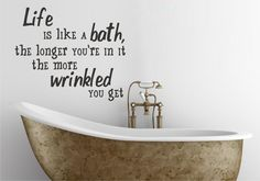 Bathroom quote to paint on wall or somehow use